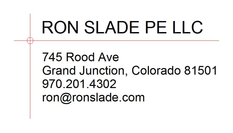 Ron Slade PE LLC 745 Rood Ave Grand Junction, CO 81501 970-201-4302 ron@ronslade.com